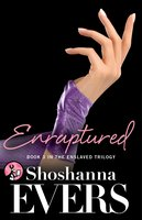 Enraptured - Shoshanna Evers
