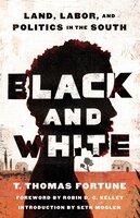 Black & White - T. Thomas Fortune