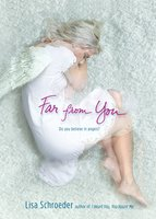 Far from You - Lisa Schroeder