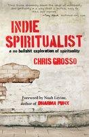 Indie Spiritualist - Chris Grosso