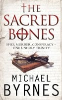 The Sacred Bones - Michael Byrnes