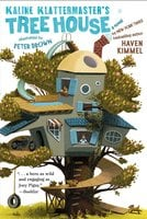 Kaline Klattermaster's Tree House - Haven Kimmel