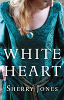 White Heart - Sherry Jones