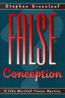 False Conception - Stephen Greenleaf