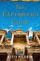 The Explorer's Code - Kitty Pilgrim