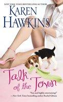 Talk of the Town - Karen Hawkins