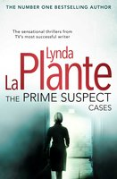 The Prime Suspect Cases - Lynda La Plante