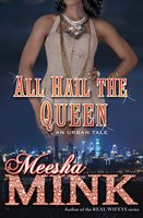 All Hail the Queen - Meesha Mink