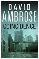 Coincidence - David Ambrose