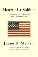 Heart of a Soldier - James B. Stewart