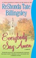 Everybody Say Amen - ReShonda Tate Billingsley