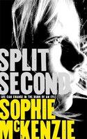 Split Second - Sophie McKenzie