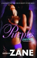 Purple Panties: An Eroticanoir.com Anthology - Zane