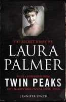 The Secret Diary of Laura Palmer - Jennifer Lynch
