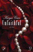 Unfaithful - Karyn Grice