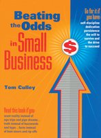 Beating the Odds in Small Business - Tom Culley