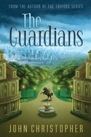 The Guardians - John Christopher