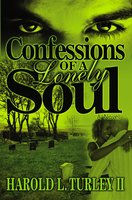 Confessions of a Lonely Soul - Harold L. Turley