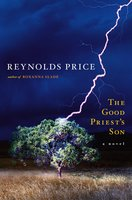 The Good Priest's Son - Reynolds Price
