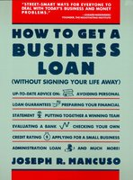 How to Get a Business Loan - Joseph R. Mancuso