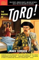 The Making of Toro - Mark Sundeen