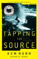 Tapping the Source - Kem Nunn