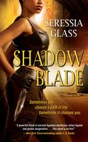 Shadow Blade - Seressia Glass