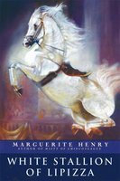 White Stallion of Lipizza - Marguerite Henry