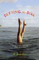 Defying the Diva - D. Anne Love