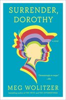 Surrender, Dorothy - Meg Wolitzer