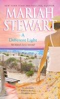 A Different Light - Mariah Stewart