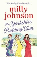 The Yorkshire Pudding Club - Milly Johnson