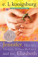 Jennifer, Hecate, Macbeth, William Mckinley, And Me, Elizabeth - E.L. Konigsburg