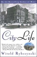 City Life - Witold Rybczynski