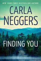 Finding You - Carla Neggers