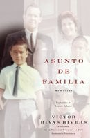 Asunto de familia (A Private Family Matter) - Victor Rivas Rivers