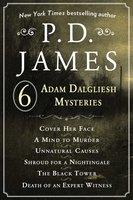 P. D. James's Adam Dalgliesh Mysteries - P.D. James