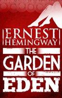 Garden of Eden - Ernest Hemingway