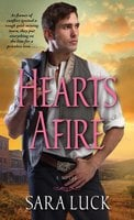 Hearts Afire - Sara Luck