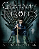 Graham of Thrones - Graham R.R. Stark