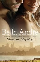 Game for Anything - Bella Andre