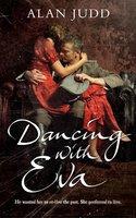 Dancing with Eva