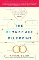 The Remarriage Blueprint - Maggie Scarf