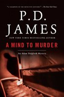 A Mind to Murder - P.D. James