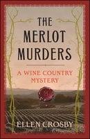 The Merlot Murders - Ellen Crosby