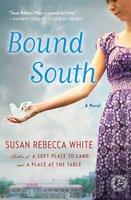 Bound South - Susan Rebecca White