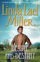 Desire and Destiny - Linda Lael Miller