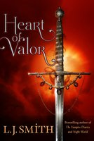 Heart of Valor - L.J. Smith