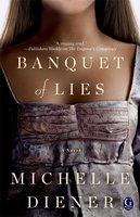 Banquet of Lies - Michelle Diener