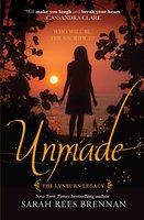 Unmade - Sarah Rees Brennan